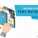 Trends in Mobile Test Automation