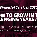 Financial Services 2025: Eight Strategic Forces that are Transforming the Industry
