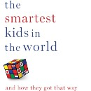 How Do Other Countries Create 'Smarter' Kids?