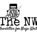 The NW: A Newsletter for Ninja Writers