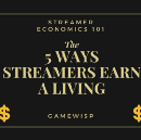 Streamer Economics 101: The 5 Ways Streamers Earn a Living