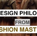 How I Found My UI/UX Design Philosophy from Fashion Masters
