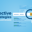 SEO 101: 15 Effective SEO Strategies for Small Businesses