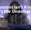 Content isn't King, it's the Undertaker (+ 4 Tools and 1 Hack to Fight Back)