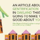 An Article about Gentrification in Oakland That Isn't Going to Make You Feel Good about Yourself —…