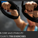 Improve Your Core and Stability With My Favourite TRX Exercises