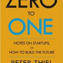 Seven Insights from Peter Thiel's Zero to One