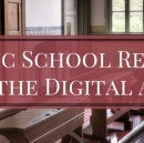 Public School Reform in the Digital Age