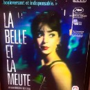 La Belle et la Meute, un film indispensable
