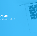 React & React Native — Best of 2017