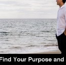 How to Find Your Purpose and Passion (Take Time to Reflect)
