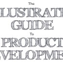 The Illustrated Guide to Product Development (Part 2: Design)
