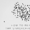 How to reach the unreachable