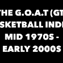 The G.O.A.T: Who is the best basketball player of all time (mid 70s — early 00s)?