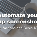 Automate your app screenshots