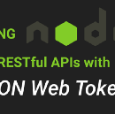 Securing Node.js RESTful APIs with JSON Web Tokens