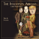 The Innocents (Until Proven Guilty) Abroad