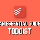 An Essential Guide to Todoist