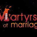 Martyrs of Marriage — Review