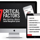 7 Critical Factors when choosing a CMS