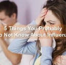 5 Things You Probably Do Not Know About Influenza