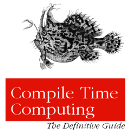 A gentle introduction to Compile-Time Computing — Part 1