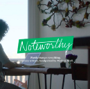 Welcome to Noteworthy: Spotlighting Top Voices on Medium