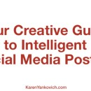 Stuck on What to Post About? Your Creative Guide to Intelligent Posting