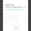 Mastering Product Experience (in SaaS) With Product-led Strategy