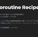 Android Coroutine Recipes