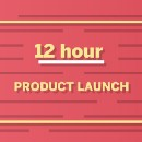 The 12 hour product launch