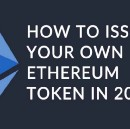 How to issue your own token on Ethereum in less than 20 minutes.