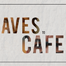 FROM CAVES TO CAFÉS