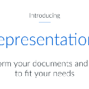 Introducing Representations: Transform your documents and images to fit your needs