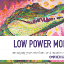 Low Power Mode: Managing Your Emotional and Creative Energy