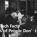 10 Cool Tech Facts That 99% of People Don't Know