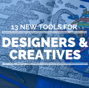 13 Brand New Tools & Apps for Designers & Creative People!