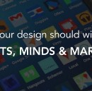 Your design should win hearts, minds and markets