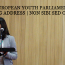 Opening Address at European Youth Parliament: NON SIBI SED OMNIBUS