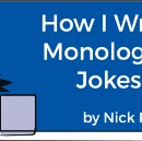 How I Write Monologue Jokes