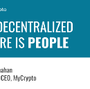 The Decentralized Future is People