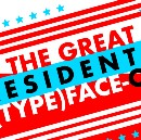 The Great Presidential TypeFace-Off