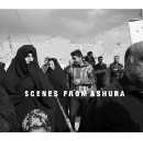Scenes from Ashura — Ashura explained through photographs.