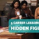 5 Career Lessons from Hidden Figures
