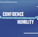 CONFIDENCE & HUMILITY