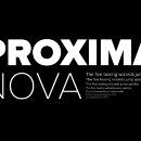 Why Proxima Nova Is Everywhere.