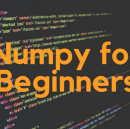 Let's talk about NumPy — for Data Science Beginners