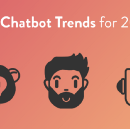 4 Chatbots Trends for 2018