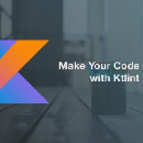 Make Your Code Clean with Ktlint