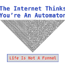The Internet Thinks You're An Automaton